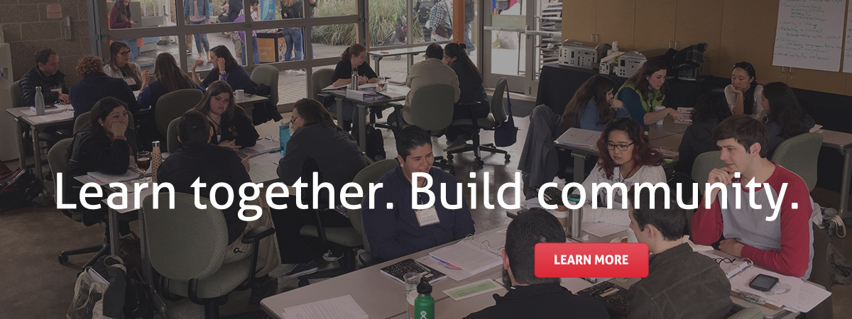 Learn together. Build community. Learn more.